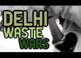 Delhi Waste Wars